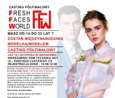 Fresh Faces World - Casting półfinałowy