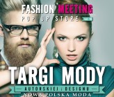 Targi mody autorskiej i designu Fashion Meeting POP UP STORE