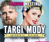 11 edycja Fashion Meeting POP UP STORE
