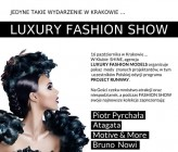 LUXURY FASHION MODELS zaprasza na Luxury Fashion Show!